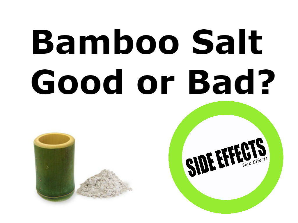 bamboo salt side effect