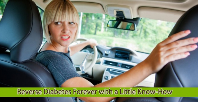 Reverse Diabetes Forever with a Little Know-How